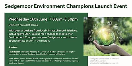 Sedgemoor Environment Champions launch event tickets