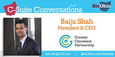 C-Suite Conversation w Baiju Shah, CEO, Greater Cleveland Partnership tickets