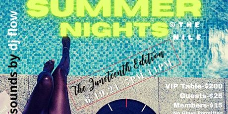 The Nile Swim Club Presents-Summer Nights, The Juneteenth Edition tickets