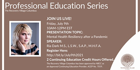 Professional Education Series: Mental Health Resiliency after a Pandemic tickets
