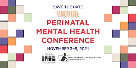 2021 Perinatal Mental Health Conference tickets
