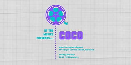 Open Air Cinema Nights @  St George's Garrison Church, Woolwich tickets