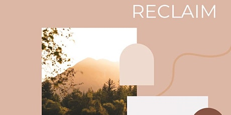 RECLAIM - A day retreat for women tickets