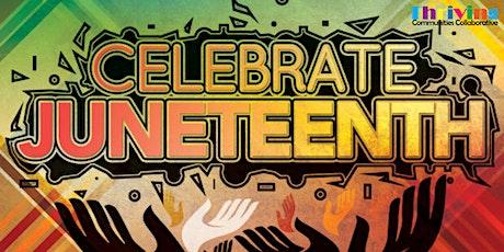 Celebrate  Juneteenth 2021 tickets