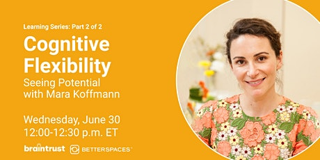 Cognitive Flexibility - Seeing Potential tickets