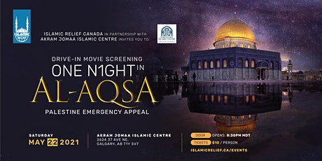 Calgary Drive-In Movie Screening: One Night in Al-Aqsa tickets