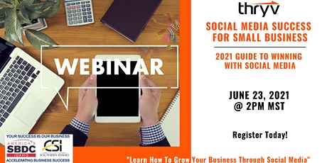 SBDC & Thryv Presents Social Media Success for Small Business tickets