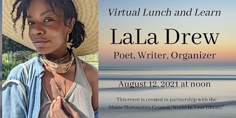 LaLa Drew: Poet, Writer, Organizer tickets