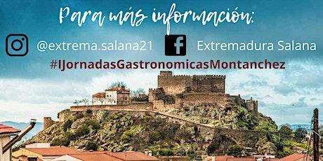 I JORNADAS GASTRONÓMICAS DE MONTÁNCHEZ entradas
