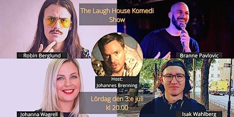 The Laugh House Ståupp Komedi 3:e juli tickets