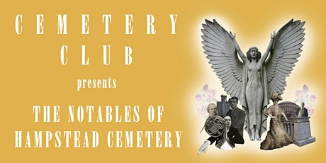 The Notables of Hampstead Cemetery tickets