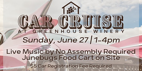 Car Cruise at Greenhouse Winery! tickets