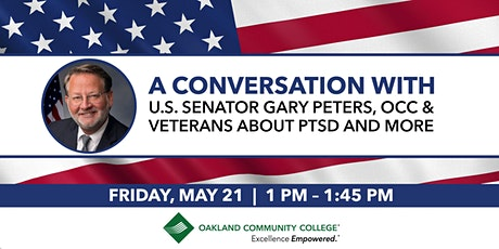 A Conversation with U.S. Senator Gary Peters, OCC & Veterans about PTSD tickets