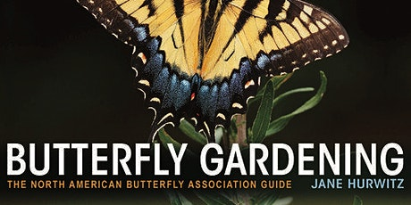 The Basics of Butterfly Gardening tickets