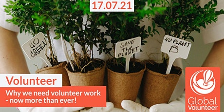 Why we need volunteer work - now more than ever! Tickets