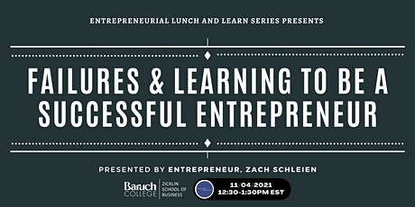 Failures & Learning To Be A Successful Entrepreneur tickets