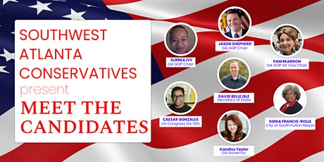 Southwest Atlanta Conservatives present MEET THE CANDIDATES tickets