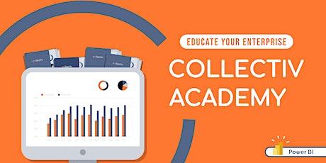 Power BI Administration  - Collectiv Academy tickets