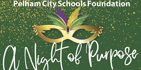 """2021 Pelham City Schools Foundation """"A Night of Purpose"""" Casino Night tickets"""