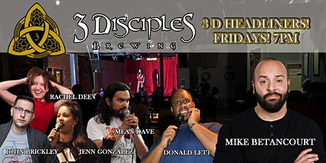 3D Headliners - Funny Fridays All-Star Edition With Mike Betancourt! tickets