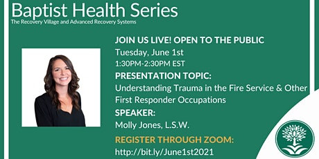 Baptist Health Webinar: Understanding Trauma in the Fire Service tickets