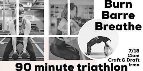 Burn, Barre, Breathe Triathlon | Craft & Draft Irmo tickets