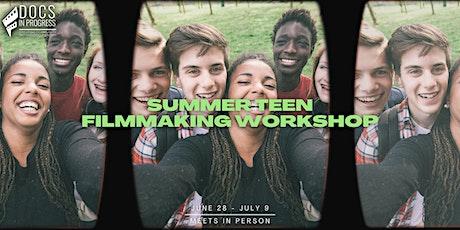 Summer Teen Filmmaking Workshop (Session 1) tickets