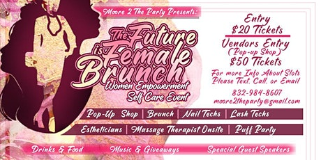 The Future is Female Brunch & Pop up Shop tickets