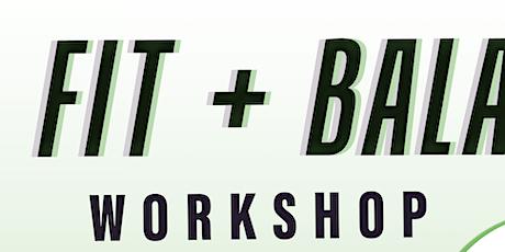 Fit + Balanced Workshop tickets
