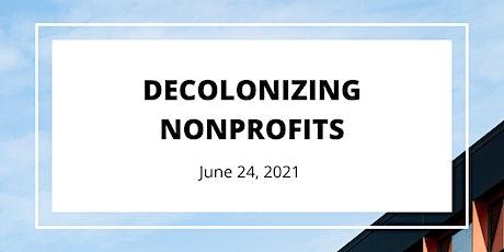 Decolonizing Nonprofits tickets