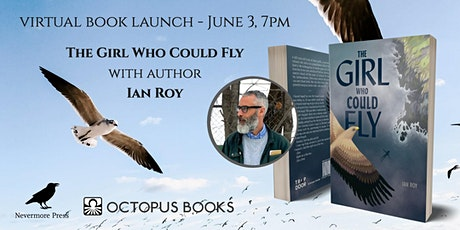 Book Launch: The Girl Who Could Fly by Ian Roy tickets