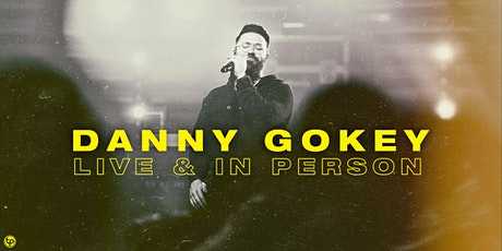 Danny Gokey:  Live & In Person tickets