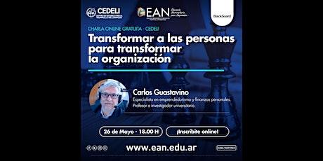 Transformar a las personas para transformar la organización entradas
