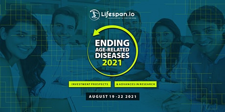 Ending Age-Related Diseases 2021 tickets