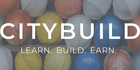 CityBuild Academy Pre-Apprenticeship Training Orientation tickets