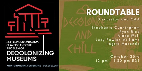 ROUNDTABLE DISCUSSION | Decolonization, Indigenization, and Anti-racism tickets