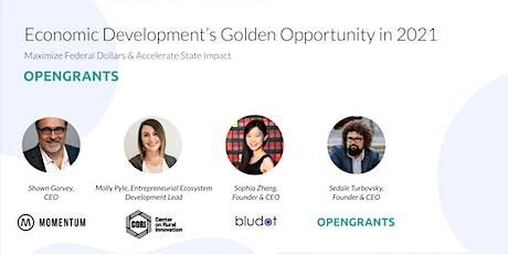 Economic Development's Golden Opportunity in 2021 tickets