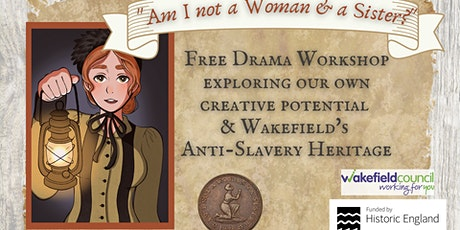 """Drama Workshop """"Am I not a Woman & a Sister"""" tickets"""