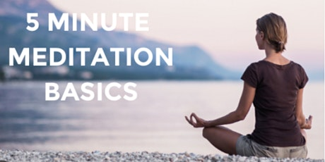 Meditation Basics Free Workshop tickets