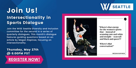 WISE Seattle: Intersectionality in Sports Dialogue tickets