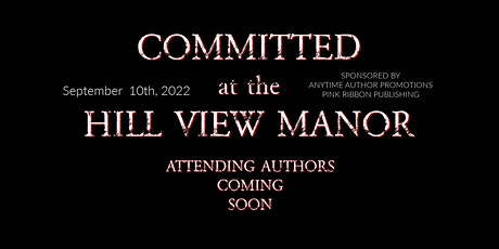 Committed at the Hill View Manor tickets