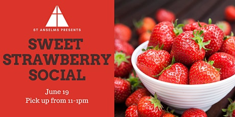 Sweet Strawberry Social tickets