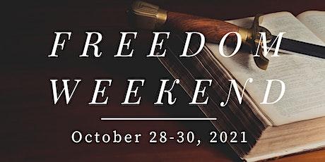 October 2021 Freedom Weekend tickets