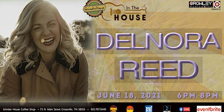 """Delnora Reed LIVE """"In the House"""" tickets"""