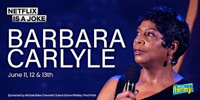 Barbara Carlyle | Saturday, June 12th @ 9:30p