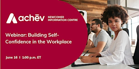 Building Self-Confidence in the Workplace tickets