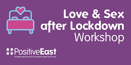 Love & Sex after Lockdown (sexual health workshop for East London) tickets