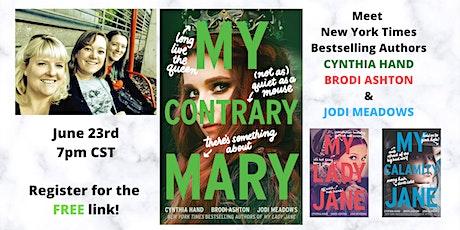 MY CONTRARY MARY Launch with Cynthia Hand, Brodi Ashton & Jodi Meadows! tickets
