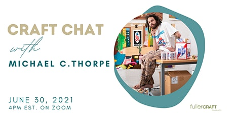 Craft Chat with Michael Thorpe tickets