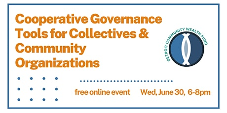 Cooperative Governance Tools for Collectives & Community Organizations tickets